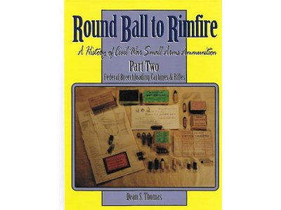 Round Ball to Rimfire Part Two Federal Breechloading Carbines and Rifles