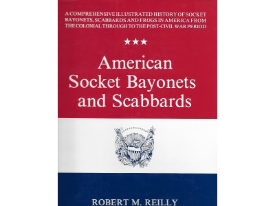 American Socket Bayonets and Scabbards